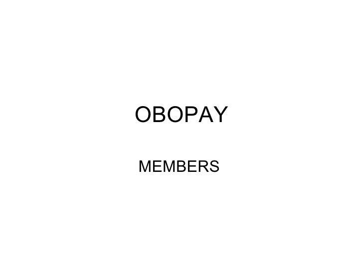 OBOPAY MEMBERS