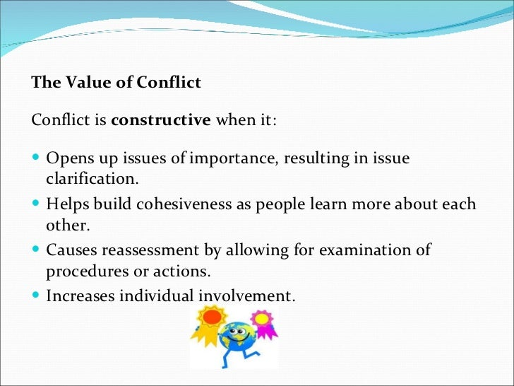 example of constructive conflict Example competency – conflict management incorrect:  manages and resolves conflicts, grievances, confrontations, or disagreements in a constructive.