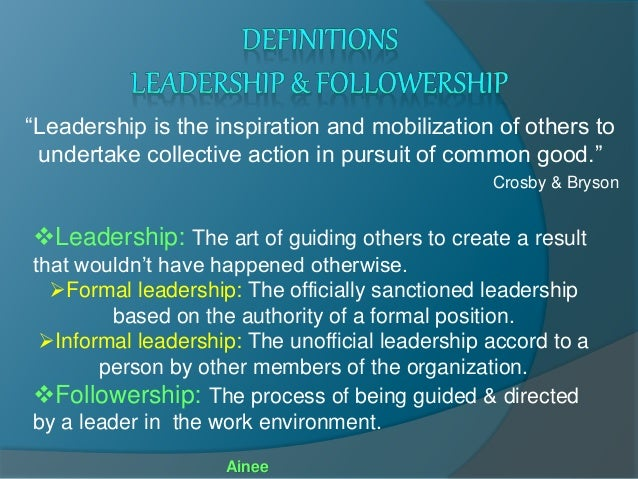 leader ship and followership Palgrave studies in leadership and followership aims to bring the follower- centric leadership approach to the fore it is based on the premise that followers  are.