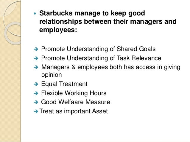 motivating employees in starbucks with positive reinforcement Motivating employees is good, but keeping them happy is the real secret i've found that the right combination of incentives/motivation and a positive work environment can keep employees happy .