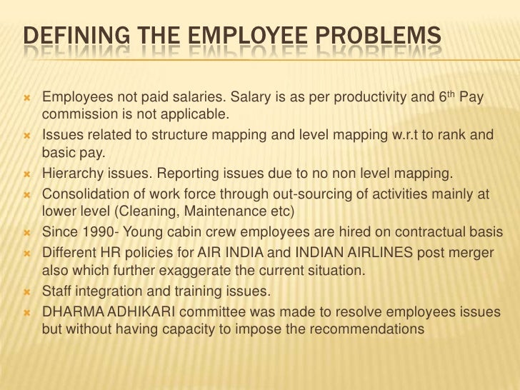 hr policies of air india The indian airline was set up under the air corporations act, 1953 with an initial  capital  another big reason was the human resource management problems   and develop policies that avoid a clash between companies and its employees.