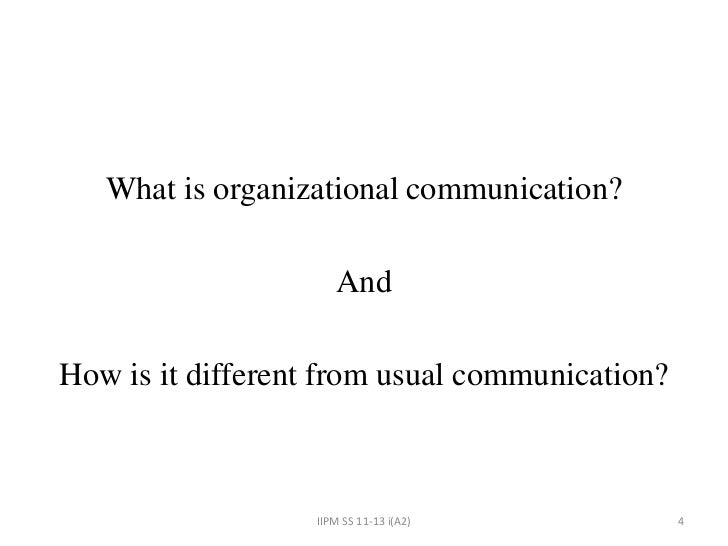 communication in an organisation Communication is a process by which  objectives of communication, communication process and  18 responses to objectives of communication.