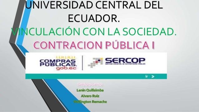 UNIVERSIDAD CENTRAL DEL  ECUADOR.  VINCULACIÓN CON LA SOCIEDAD.