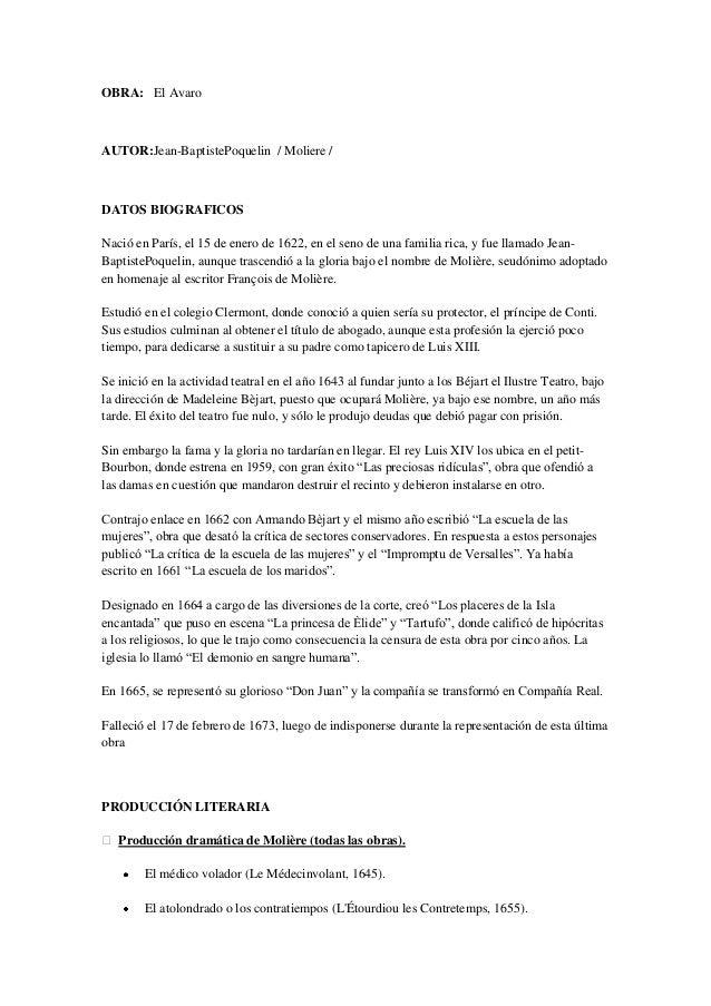 OBRA: El Avaro AUTOR:Jean-BaptistePoquelin / Moliere / DATOS BIOGRAFICOS Nació en París, el 15 de enero de 1622, en el sen...