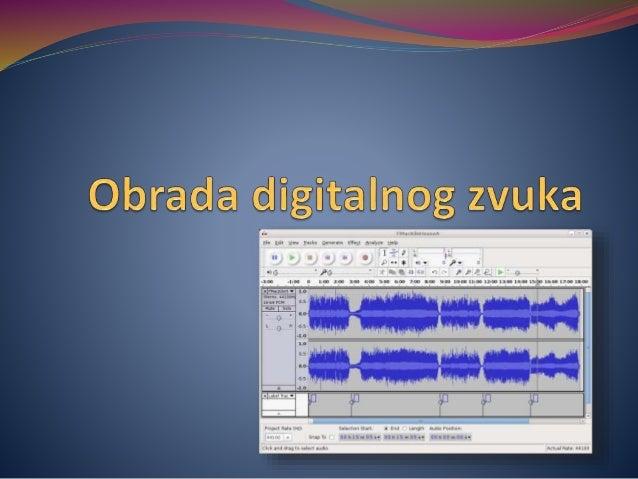  Često se javlja potreba za obradom zvuka na računaru. Aplikativni softveri za obradu zvuka su danas veoma zastupljeni i ...