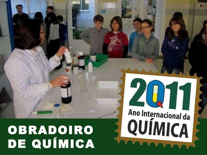 OBRADOIRO DE QUÍMICA
