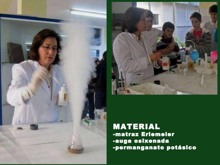 MATERIAL -matraz Erlemeier -auga osixenada  -permanganato potásico