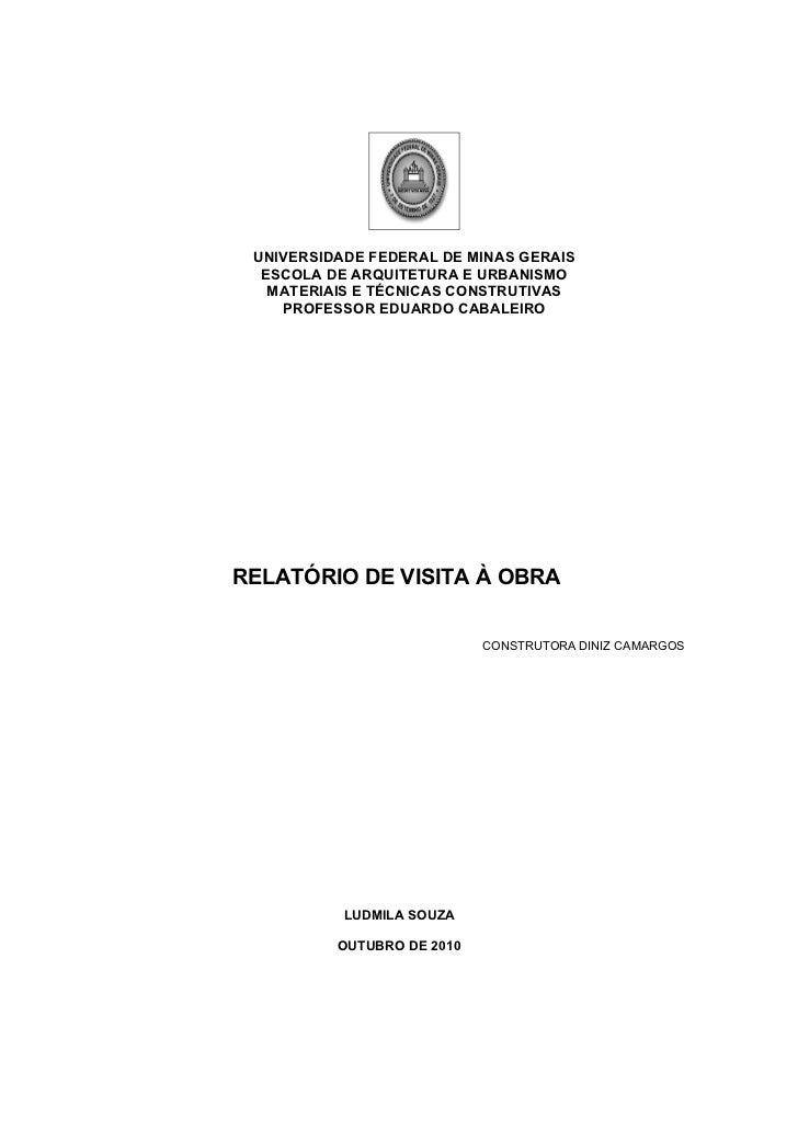 UNIVERSIDADE FEDERAL DE MINAS GERAIS  ESCOLA DE ARQUITETURA E URBANISMO   MATERIAIS E TÉCNICAS CONSTRUTIVAS    PROFESSOR E...