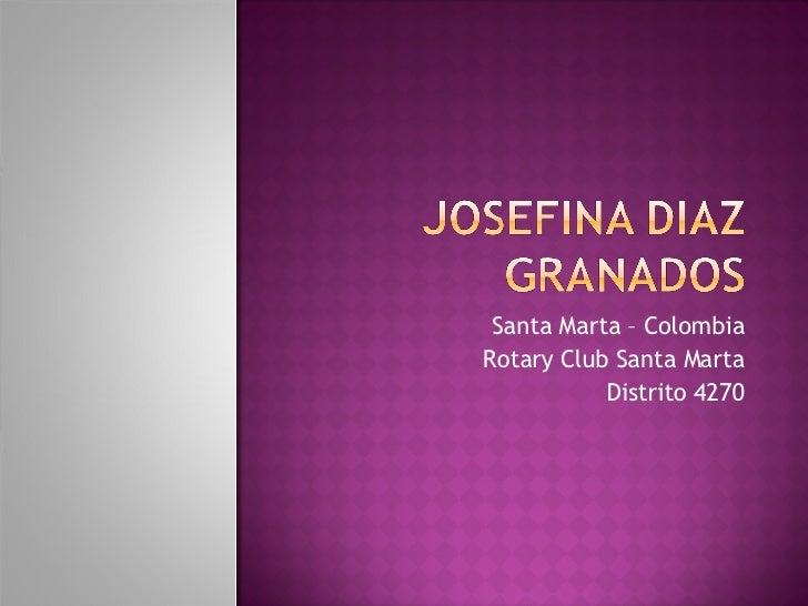 Santa Marta – Colombia Rotary Club Santa Marta Distrito 4270