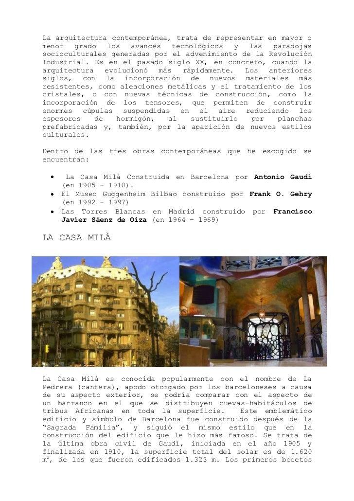 La arquitectura contemporánea, trata de representar en mayor o menor grado los avances tecnológicos y las paradojas socioc...