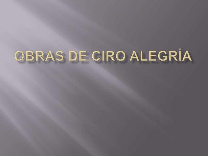Obras de Ciro Alegría<br />