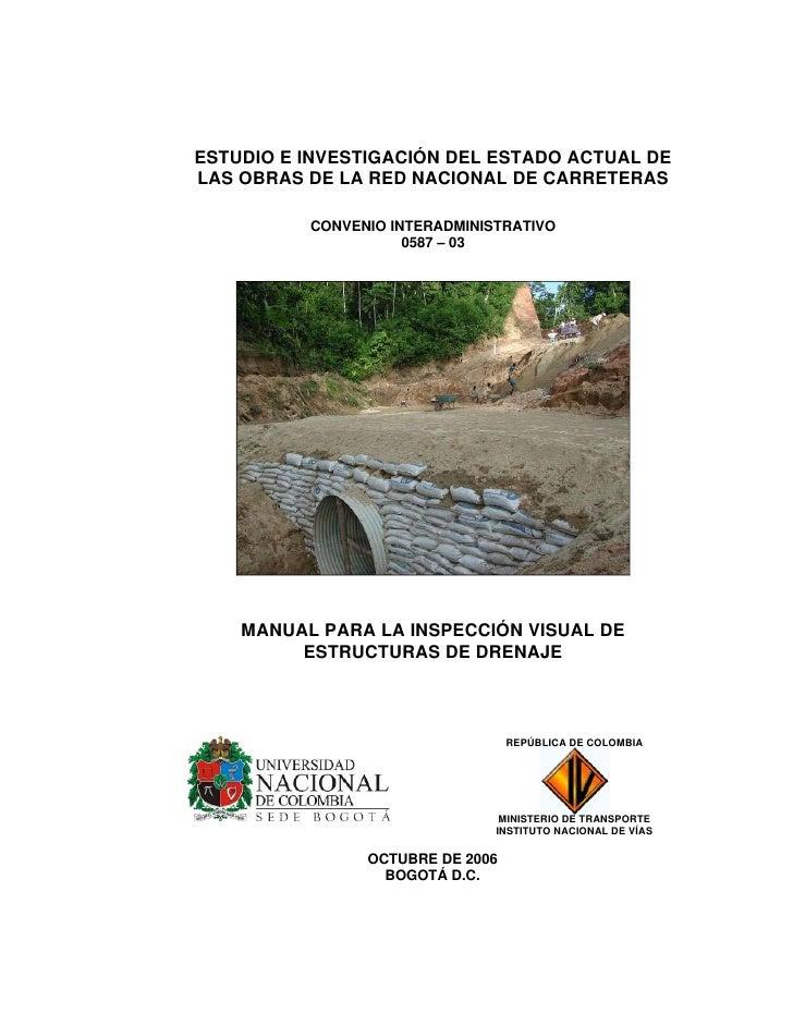 ESTUDIO E INVESTIGACIÓN DEL ESTADO ACTUAL DELAS OBRAS DE LA RED NACIONAL DE CARRETERAS          CONVENIO INTERADMINISTRATI...