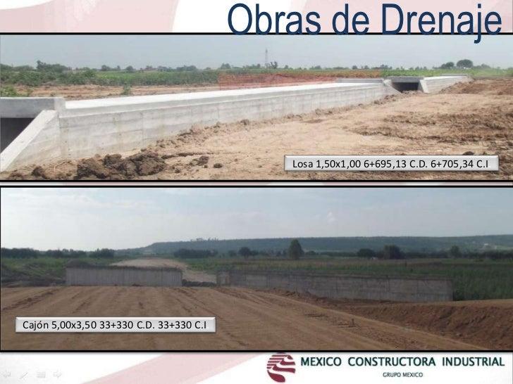 Obras de Drenaje                                             Losa 1,50x1,00 6+695,13 C.D. 6+705,34 C.I.Cajón 5,00x3,50 33+...