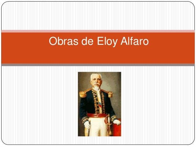 Obras de Eloy Alfaro