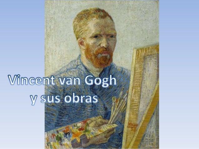 Vincent van Gogh y sus obras
