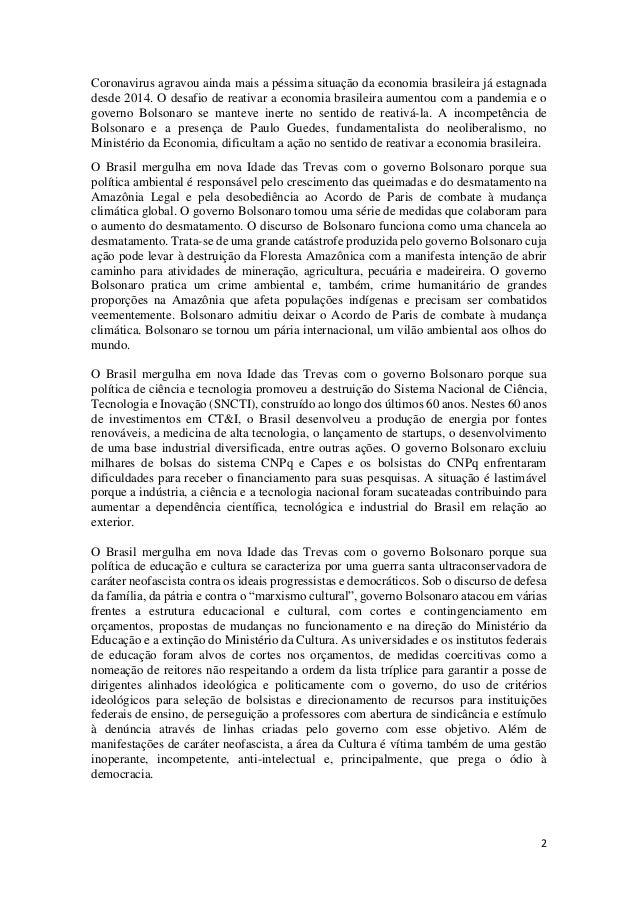 2 Coronavirus agravou ainda mais a péssima situação da economia brasileira já estagnada desde 2014. O desafio de reativar ...