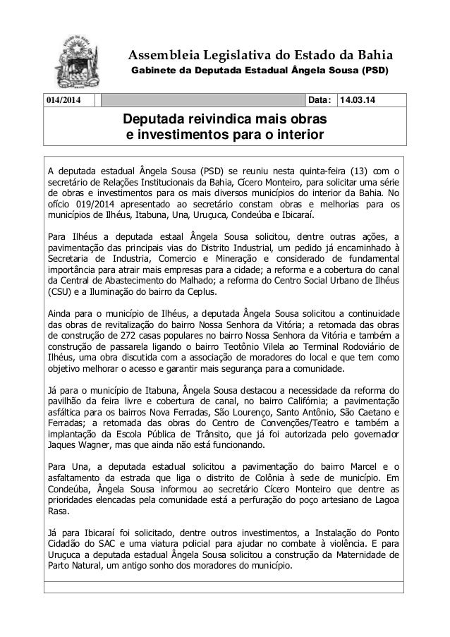 Assembleia Legislativa do Estado da Bahia Gabinete da Deputada Estadual Ângela Sousa (PSD) 014/2014 Data: 14.03.14 Deputad...