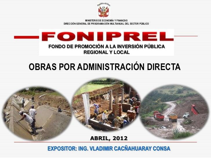 MINISTERIO DE ECONOMÍA Y FINANZAS         DIRECCIÓN GENERAL DE PROGRAMACIÓN MULTIANUAL DEL SECTOR PÚBLICO    FONDO DE PROM...