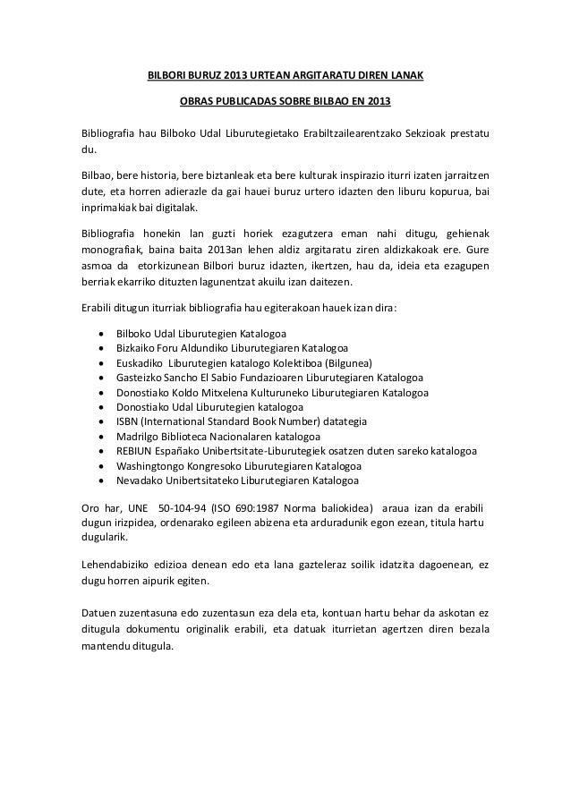 BILBORI BURUZ 2013 URTEAN ARGITARATU DIREN LANAK OBRAS PUBLICADAS SOBRE BILBAO EN 2013 Bibliografia hau Bilboko Udal Libur...