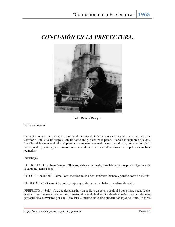 CONFUSIÓN EN LA PREFECTURA.<br />Julio Ramón Ribeyro<br />Farsa en un acto.<br />La acción ocurre en un alejado pueblo de ...