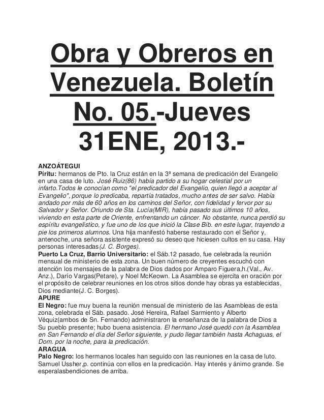 Obra y Obreros en    Venezuela. Boletín     No. 05.-Jueves      31ENE, 2013.-ANZOÁTEGUIPíritu: hermanos de Pto. la Cruz es...