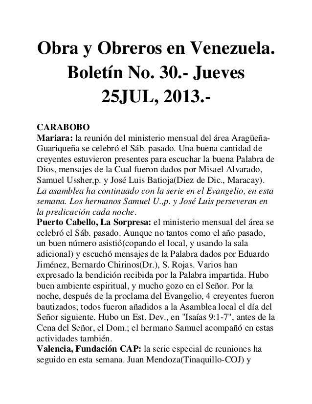 Obra y Obreros en Venezuela. Boletín No. 30.- Jueves 25JUL, 2013.- CARABOBO Mariara: la reunión del ministerio mensual del...