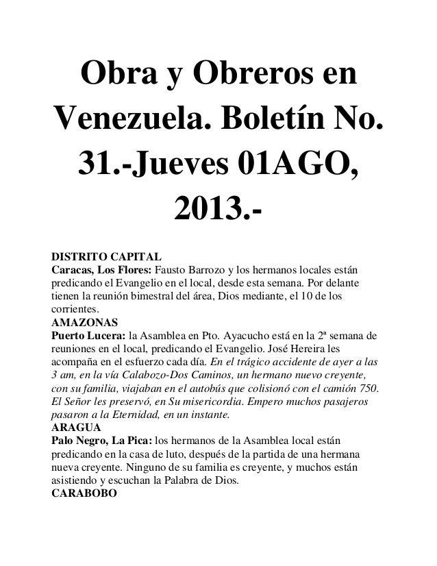 Obra y Obreros en Venezuela. Boletín No. 31.-Jueves 01AGO, 2013.- DISTRITO CAPITAL Caracas, Los Flores: Fausto Barrozo y l...