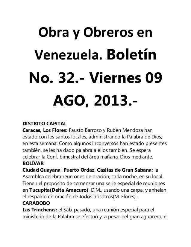 Obra y Obreros en Venezuela. Boletín No. 32.- Viernes 09 AGO, 2013.- DISTRITO CAPITAL Caracas, Los Flores: Fausto Barrozo ...