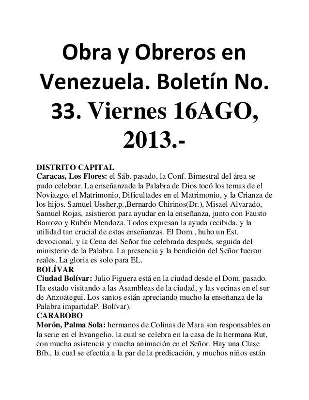 Obra y Obreros en Venezuela. Boletín No. 33. Viernes 16AGO, 2013.- DISTRITO CAPITAL Caracas, Los Flores: el Sáb. pasado, l...