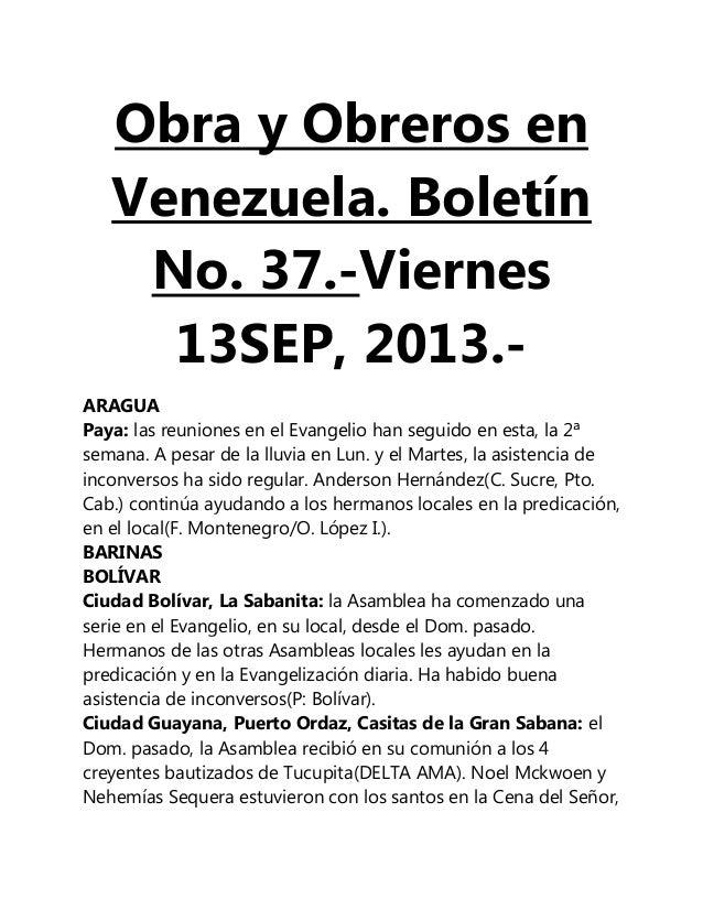 Obra y Obreros en Venezuela. Boletín No. 37.-Viernes 13SEP, 2013.- ARAGUA Paya: las reuniones en el Evangelio han seguido ...