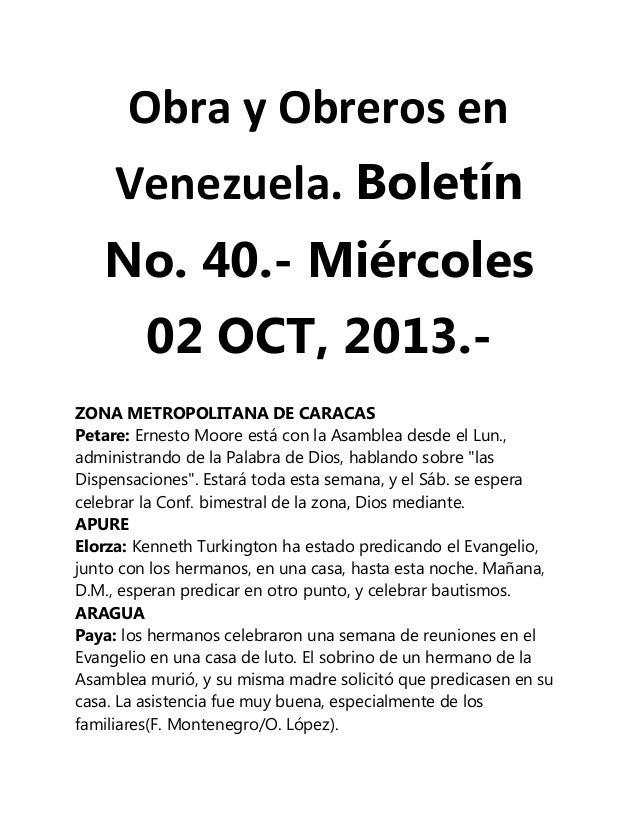 Obra y Obreros en Venezuela. Boletín No. 40.- Miércoles 02 OCT, 2013.ZONA METROPOLITANA DE CARACAS Petare: Ernesto Moore e...