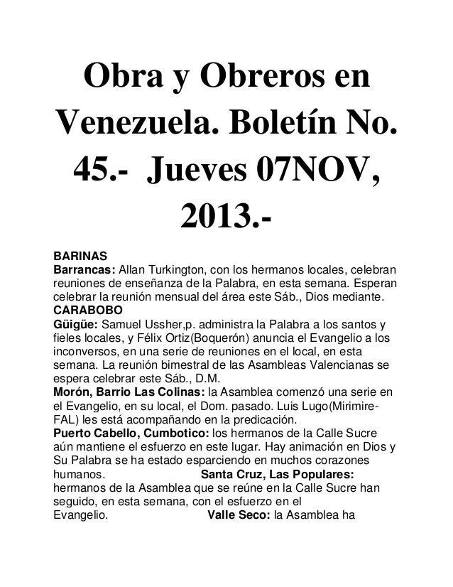 Obra y Obreros en Venezuela. Boletín No. 45.- Jueves 07NOV, 2013.BARINAS Barrancas: Allan Turkington, con los hermanos loc...