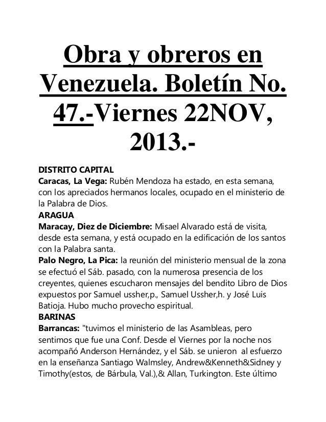 Obra y obreros en Venezuela. Boletín No. 47.-Viernes 22NOV, 2013.DISTRITO CAPITAL Caracas, La Vega: Rubén Mendoza ha estad...