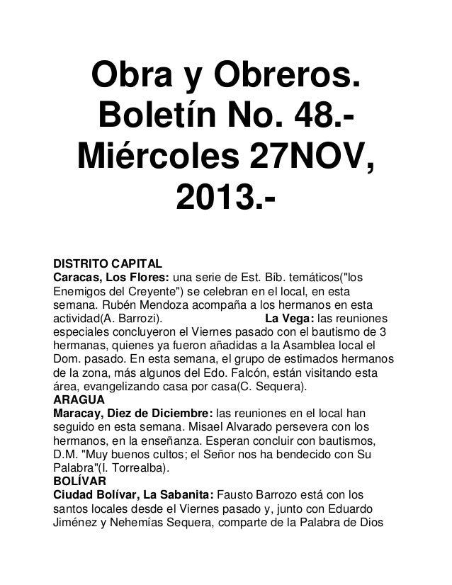 Obra y Obreros. Boletín No. 48.Miércoles 27NOV, 2013.DISTRITO CAPITAL Caracas, Los Flores: una serie de Est. Bíb. temático...