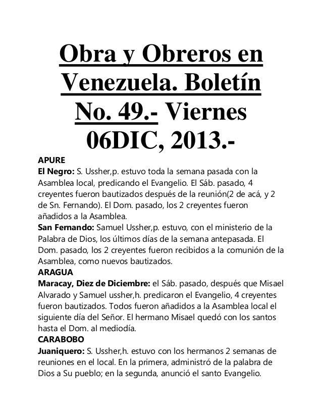 Obra y Obreros en Venezuela. Boletín No. 49.- Viernes 06DIC, 2013.APURE El Negro: S. Ussher,p. estuvo toda la semana pasad...
