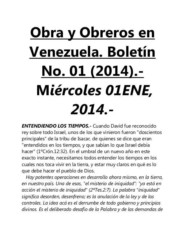 Obra y Obreros en Venezuela. Boletín No. 01 (2014).Miércoles 01ENE, 2014.ENTENDIENDO LOS TIEMPOS.- Cuando David fue recono...