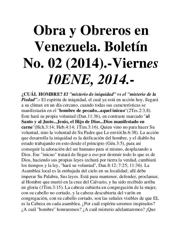 """Obra y Obreros en Venezuela. Boletín No. 02 (2014).-Viernes 10ENE, 2014.¿CUÁL HOMBRE? El """"misterio de iniquidad"""" vs el """"mi..."""