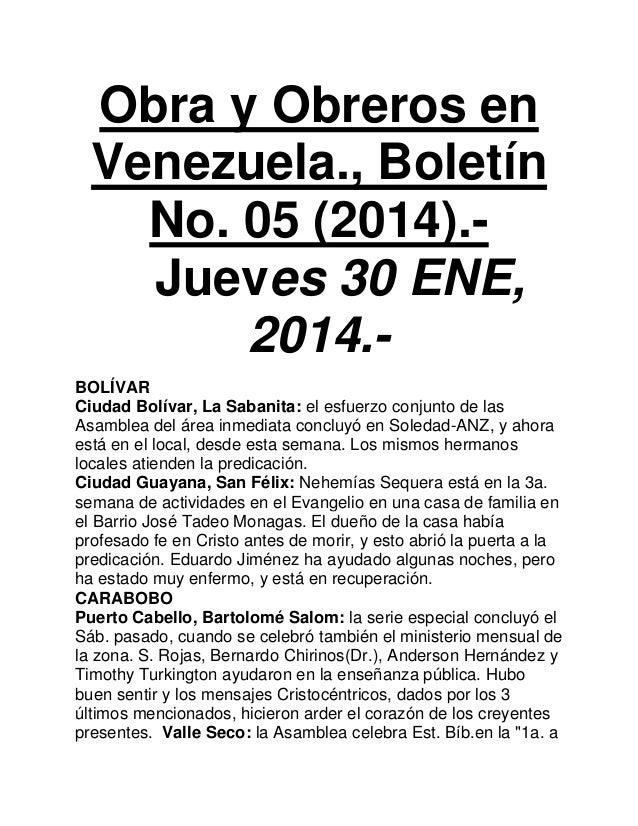 Obra y Obreros en Venezuela., Boletín No. 05 (2014).Jueves 30 ENE, 2014.BOLÍVAR Ciudad Bolívar, La Sabanita: el esfuerzo c...