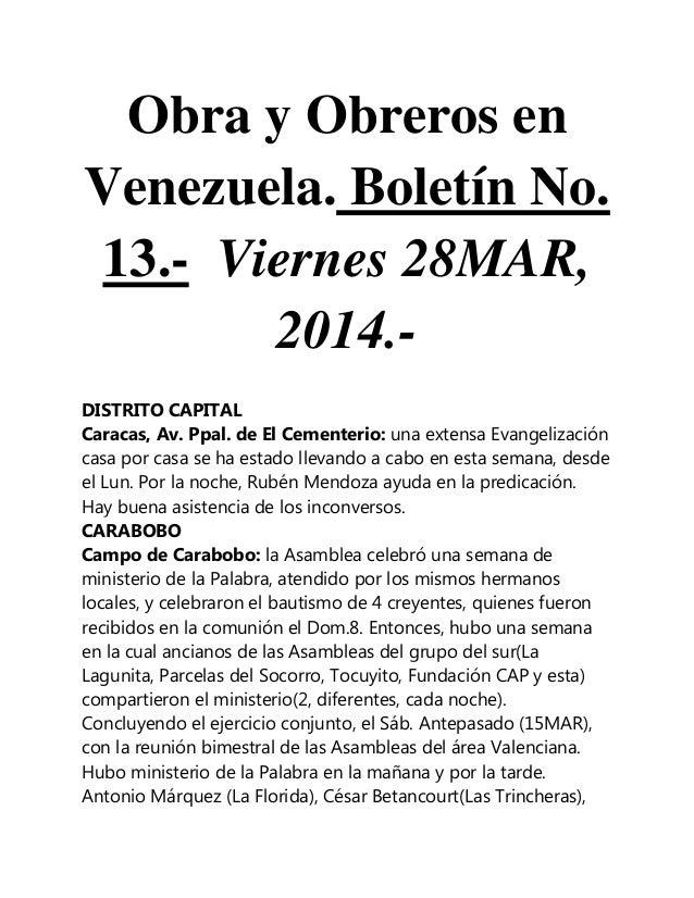 Obra y Obreros en Venezuela. Boletín No. 13.- Viernes 28MAR, 2014.- DISTRITO CAPITAL Caracas, Av. Ppal. de El Cementerio: ...