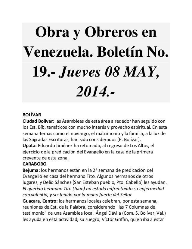 Obra y Obreros en Venezuela. Boletín No. 19.- Jueves 08 MAY, 2014.- BOLÍVAR Ciudad Bolívar: las Asambleas de esta área alr...
