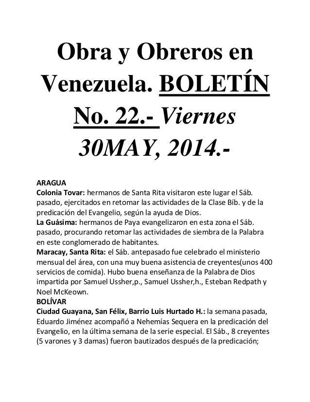 Obra y Obreros en Venezuela. BOLETÍN No. 22.- Viernes 30MAY, 2014.- ARAGUA Colonia Tovar: hermanos de Santa Rita visitaron...