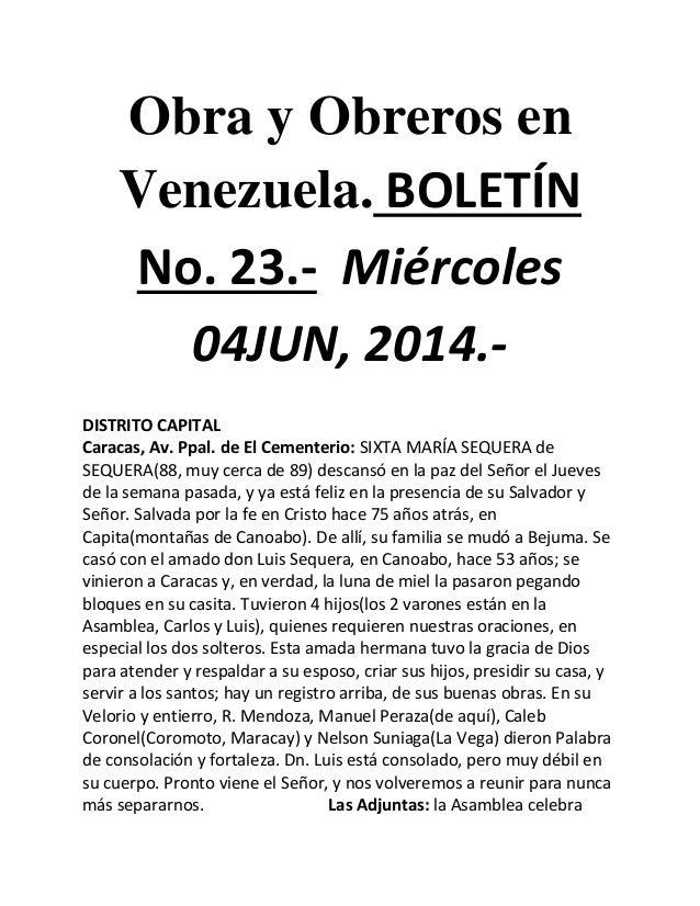 Obra y Obreros en Venezuela. BOLETÍN No. 23.- Miércoles 04JUN, 2014.- DISTRITO CAPITAL Caracas, Av. Ppal. de El Cementerio...