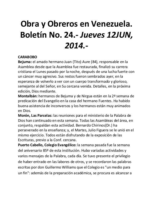 Obra y Obreros en Venezuela. Boletín No. 24.- Jueves 12JUN, 2014.- CARABOBO Bejuma: el amado hermano Juan (Tito) Aure (84)...