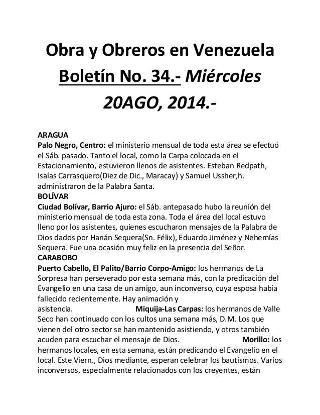 Obra y Obreros en Venezuela Boletín No. 34.- Miércoles 20AGO, 2014.-  ARAGUA  Palo Negro, Centro: el ministerio mensual de...