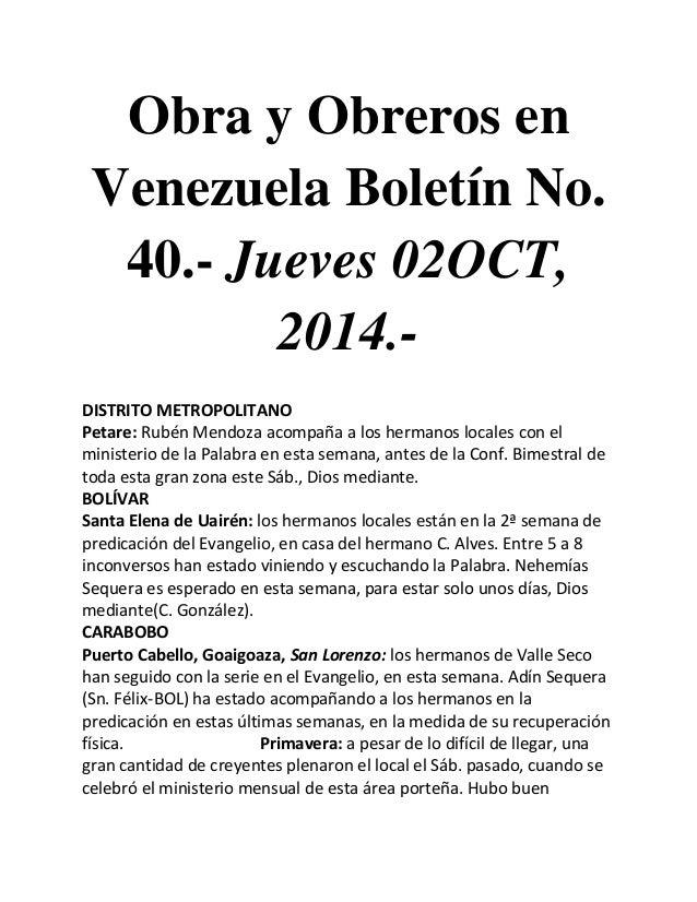 Obra y Obreros en Venezuela Boletín No. 40.- Jueves 02OCT, 2014.-  DISTRITO METROPOLITANO  Petare: Rubén Mendoza acompaña ...