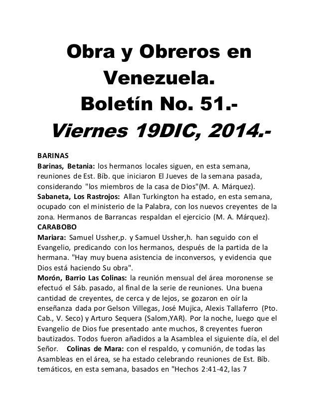 Obra y Obreros en Venezuela. Boletín No. 51.- Viernes 19DIC, 2014.- BARINAS Barinas, Betania: los hermanos locales siguen,...
