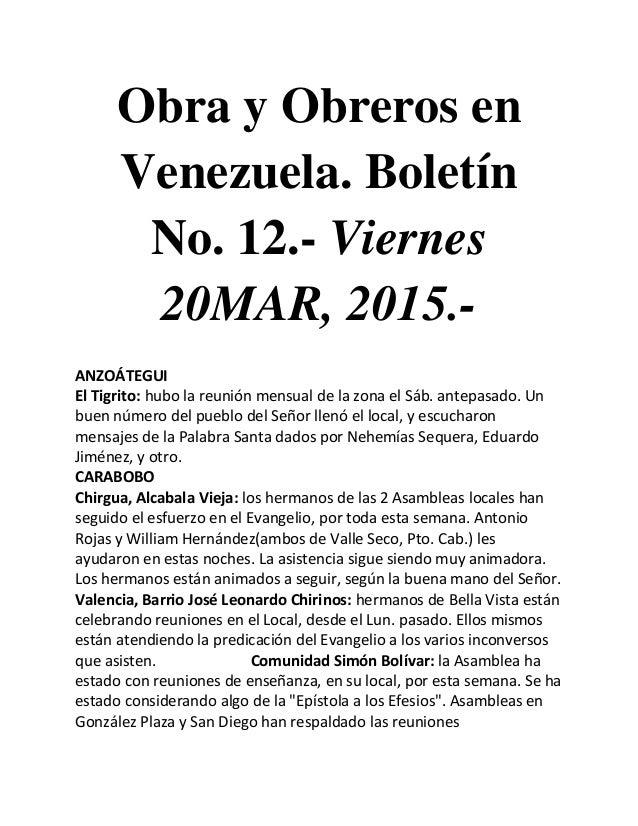 Obra y Obreros en Venezuela. Boletín No. 12.- Viernes 20MAR, 2015.- ANZOÁTEGUI El Tigrito: hubo la reunión mensual de la z...