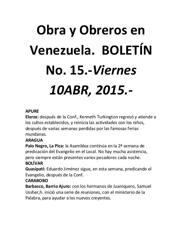 Obra y Obreros en Venezuela. BOLETÍN No. 15.-Viernes 10ABR, 2015.- APURE Elorza: después de la Conf., Kenneth Turkington r...