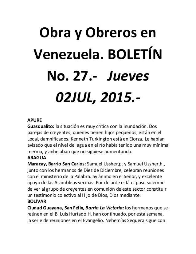 Obra y Obreros en Venezuela. BOLETÍN No. 27.- Jueves 02JUL, 2015.- APURE Guasdualito: la situación es muy crítica con la i...