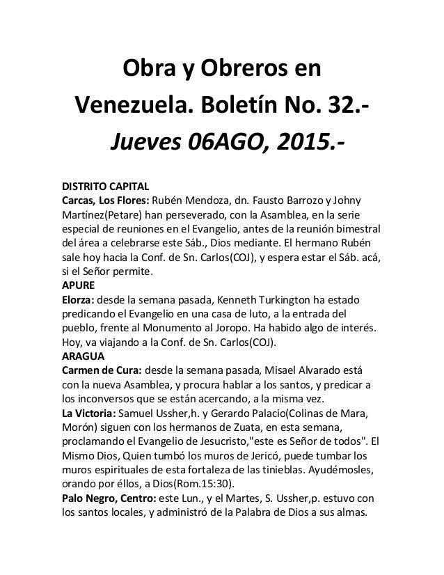 Obra y Obreros en Venezuela. Boletín No. 32.- Jueves 06AGO, 2015.- DISTRITO CAPITAL Carcas, Los Flores: Rubén Mendoza, dn....